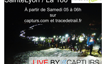 La SainteLyon en Live avec Capturs et Trace De Trail