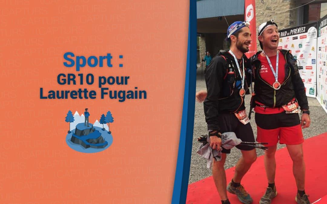 GR10 suivi par Capturs pour Laurette Fugain