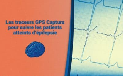 Les traceurs GPS Capturs pour suivre les patients atteints d'épilepsie