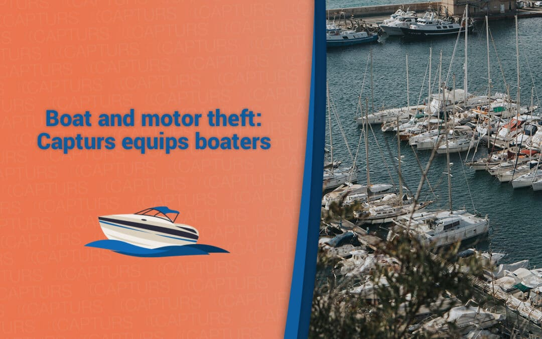 Boat and motor theft: Capturs equips boaters